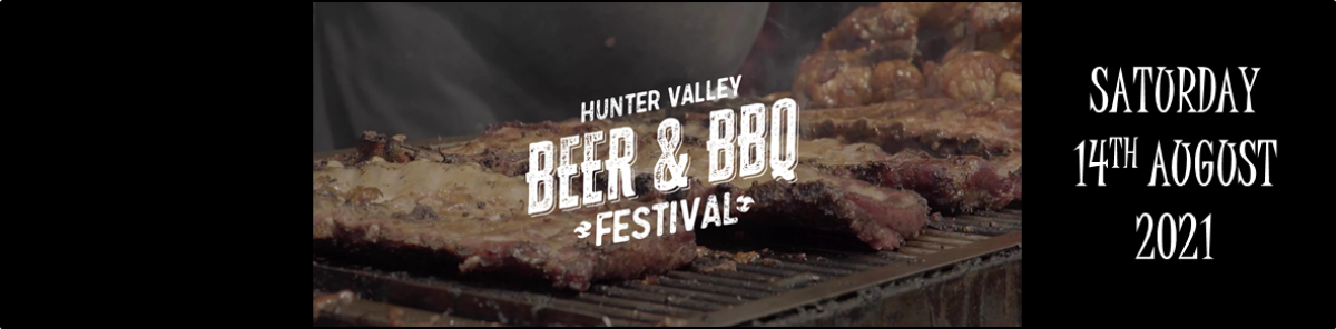 Beer & BBQ Festival, Hope Estate – 14th Aug 2021