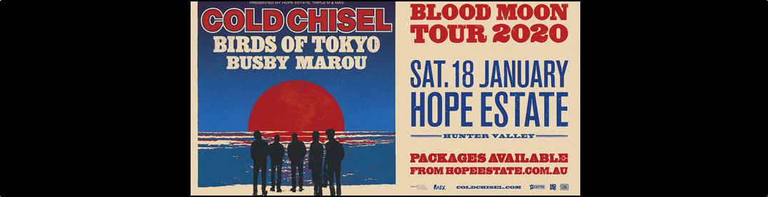 Cold Chisel, Hope Estate – 18th Jan 2020