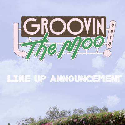 Groovin The Moo, Maitland Showground – 27th Apr 2019