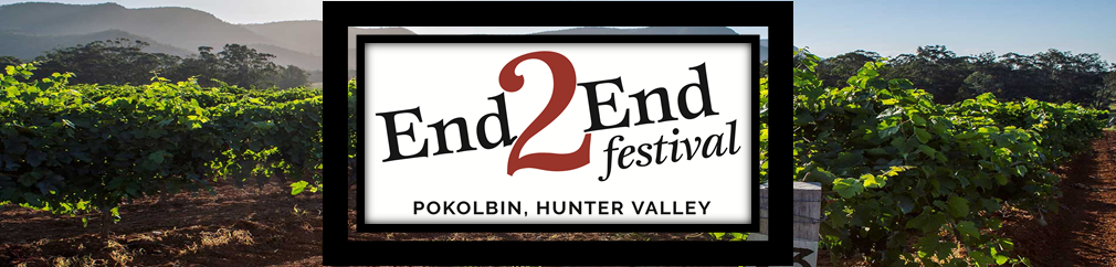 End2End Festival, Pokolbin – 14th Sep 2019